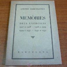 Libros antiguos: ATENEU BARCELONÈS. MEMÒRIES DELS EXERCICIS 1927 A 1928, 1928 A 1929, 1929 A 1930, 1930 A 1931.. Lote 35634323