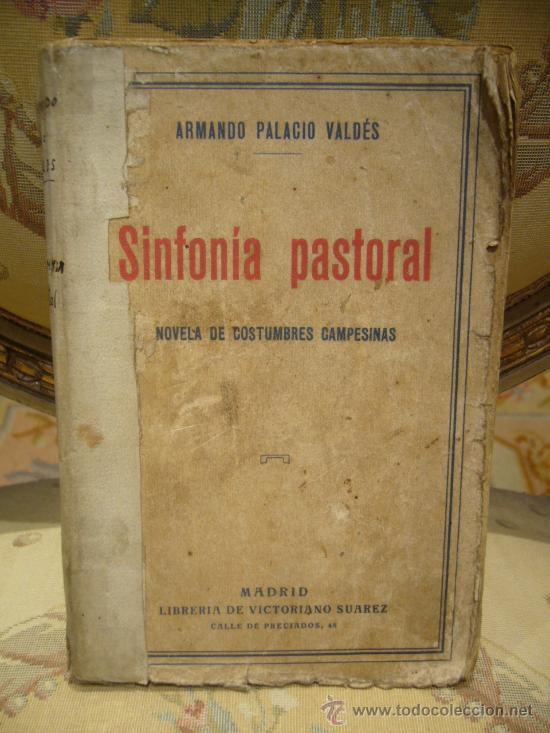 Libros antiguos: SINFONIA PASTORAL DE A. PALACIO VALDES. 1ª EDICION 1.931. - Foto 1 - 35182445