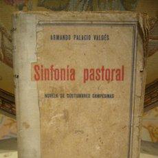 SINFONIA PASTORAL DE A. PALACIO VALDES. 1ª EDICION 1.931.