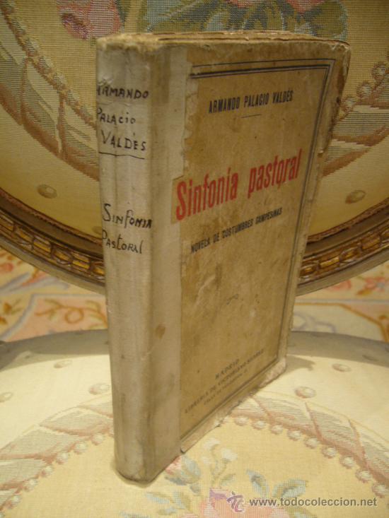 Libros antiguos: SINFONIA PASTORAL DE A. PALACIO VALDES. 1ª EDICION 1.931. - Foto 3 - 35182445