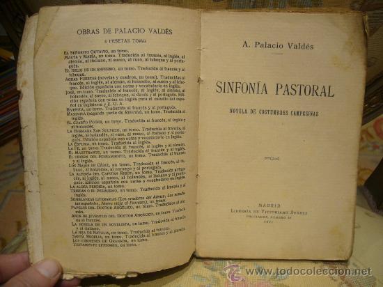 Libros antiguos: SINFONIA PASTORAL DE A. PALACIO VALDES. 1ª EDICION 1.931. - Foto 4 - 35182445