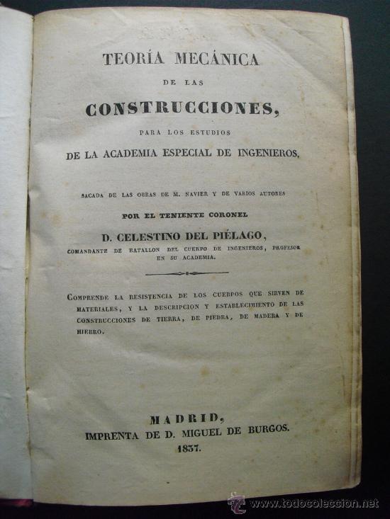 1837 TEORIA MECANICA DE LAS CONSTRUCCIONES PARA LOS ESTUDIOS DE LA ACADEMIA ESPECIAL DE INGENIEROS (Libros Antiguos, Raros y Curiosos - Ciencias, Manuales y Oficios - Otros)