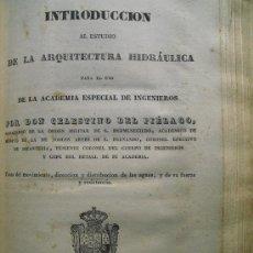 Libros antiguos: 1841 INTRODUCCION AL ESTUDIO DE LA ARQUITECTURA HIDRAULICA. Lote 35183725