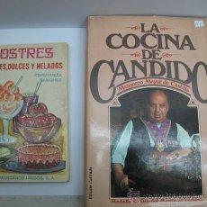 Libros antiguos: LOTE DE DOS LIBROS DE COCINA - POSTRES (PASTELES, DULCES Y HELADOS) Y LA COCINA DE CANDIDO. Lote 35187097