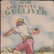 Libros antiguos: LOS VIAJES DE GULLIVER EDITORIAL BAGUÑA ILUSTRADO POR JUNCEDA. Lote 35190246