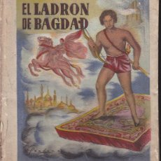 Libros antiguos: EL LADRON DE BAGDAD EDICIONES METROPOLITANA . Lote 35190298