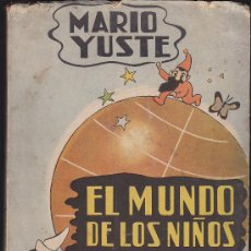 Libros antiguos: EL MUNDO DE LOS NIÑOS . Lote 35190340