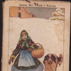 Libros antiguos: LA CABAÑA DEL LLENYATAIRE ILUSTRAT PER OPISSO. Lote 35191105