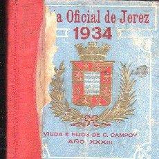 Libros antiguos: GUÍA OFICIAL DE JEREZ, VIUDA E HIJOS DE CAMPOY AÑO XXXIII, 330PÁGS, 13X18CM. Lote 35224030