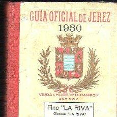 Libros antiguos: GUÍA OFICIAL DE JEREZ, VIUDA E HIJOS DE CAMPOY AÑO XXIX, 436PÁGS, 13X18CM. Lote 35224042