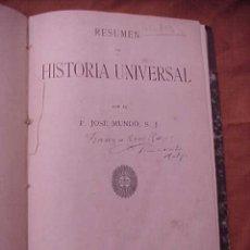 Libros antiguos: RESUMEN DE HISTORIA UNIVERSAL. P. JOSE MUNDO. HIJOS DE J.ESPASA EDITORES. *. Lote 35233393