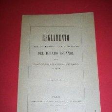 Libros antiguos: MINISTERIO DE FOMENTO - REGLAMENTO (...) JURADO ESPAÑOL EN LA EXPOSICIÓN UNIVERSAL (...) 1878. Lote 35277605