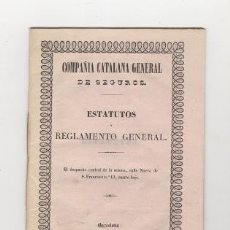 Libros antiguos: COMPAÑIA CATALANA GENERAL DE SEGUROS. ESTATUTOS Y REGLAMENTO GENERAL. 1846.. Lote 35390021