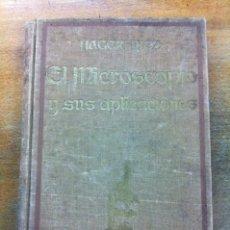 Libros antiguos: EL MICROSCOPIO Y SUS APLICACIONES. HAGER-MEZ. Lote 35247247