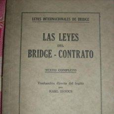 Libros antiguos: LAS LEYES BRIDGE - CONTRATO (LEYES INTERNACIONALES DE BRIDGE) - PEUSER - 1933. Lote 35247276