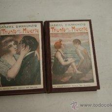 Libros antiguos: 2 TOMOS, LIBRO EL TRIUNFO DE LA MUERTE, DE PRINCIPIOS S.XX. Lote 35481889