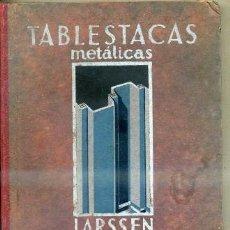 Libros antiguos: CATÁLOGO DE TABLESTACAS METÁLICAS LARSSEN (DORTMUND, 1929). Lote 35345272