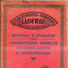 Libros antiguos: CATÁLOGO PARA LABORATORIOS DE ESTABLECIMIENTOS Y VIDRIERÍAS LLOFRIU (MALLORCA, 1930). Lote 35345340