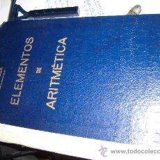 Libros antiguos: ELEMENTOS DE ARITMETICA CELESTINO CHINCHILLA LIBRO EDITADO BARCELONA . Lote 35356329