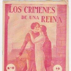 Libros antiguos: LOS CRIMENES DE UNA REINA -FASCICULO N.12. Lote 35387988