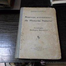 Libros antiguos: I.BOLIVAR, S.CALDERON;NUEVOS ELEMENTOS DE HISTORIA NATURAL, 3 ED. MADRID, 1920. Lote 35422426