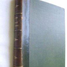 Libros antiguos: ABAJO LAS ARMAS! DE SUTTNER, BERTA. 1906. Lote 35473990