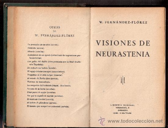 Libros antiguos: Visiones de neurastenia.W.Fernandez Flórez.Libreria General. 1938. - Foto 2 - 35493460