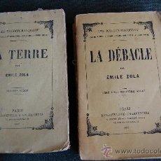 Libros antiguos: LA DEBACLE Y LA TERRE. Lote 35477728