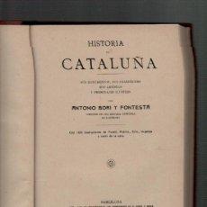 Libros antiguos: ANTONIO BORI Y FONTESTA HISTORIA DE CATALUNYA BARCELONA 1910. Lote 35497980