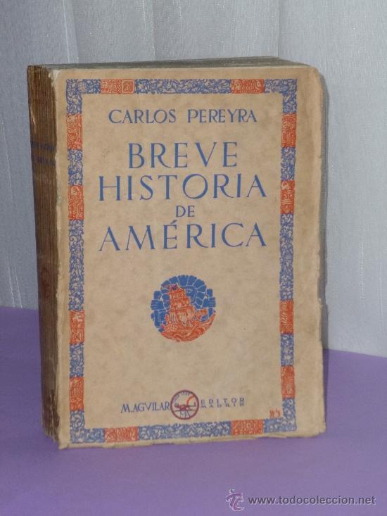 BREVE HISTORIA DE AMERICA. (Libros Antiguos, Raros y Curiosos - Historia - Otros)