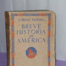Libros antiguos: BREVE HISTORIA DE AMERICA.. Lote 35238021
