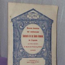 Libros antiguos: RESEÑA HISTÓRICA DEL MULTISECULAR SANTUARIO DE LOS SANTOS ANTONIOS DE URQUIOLA (1932). Lote 35343847