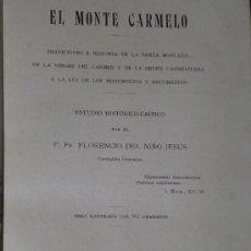 Libros antiguos: EL MONTE CARMELO. ESTUDIO HISTÓRICO-CRÍTICO. (1924). Lote 35344387