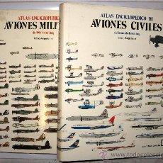 Libros antiguos: AVIACION - ATLAS ENCICLOPEDICO DE AVIONES CIVILES Y MILITARES - ENZO ANGELUCCI -2 TOMOS ILUSTRADOS . Lote 35516213