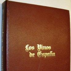 Libros antiguos: LOS VINOS DE ESPAÑA - JOSE DEL CASTILLO - ILUSTRADO. Lote 35516434