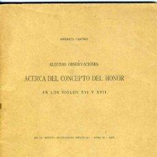 Libros antiguos: ALGUNAS OBSERVACIONES ACERCA DEL CONCEPTO DEL HONOR. A. CASTRO. MADRID, 1916. INTONSO. Lote 35531694