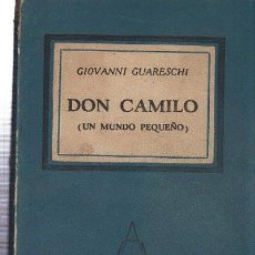 Libros antiguos: GIOVANNI GUARESCHI, DON CAMILO, UN MUNDO PEQUEÑO, GUILLERMO KRAFT, MADRID, 354PÁGS, 14X19CM. Lote 35532120