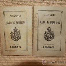 Libros antiguos: 2393- ALMANAQUE DEL DIARIO DE BARCELONA. IMP BARCELONESA. 1894/ 1896. 2 VOL. Lote 35532729