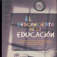 Libros antiguos: EL DESCONCIERTO DE LA EDUCACION POR SALVADOR CARDUS - 1ª EDICION 2001 - EDICIONES B. Lote 35547226