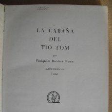 Libros antiguos: LA CABAÑA DEL TIO TOM. BEECHER STOWE, ENRIQUETA. Lote 35553637