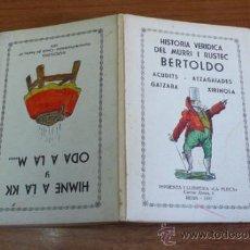 Libros antiguos: HISTORIA VERIDICA DEL MURRI I RUSTEC BERTOLDO. / HIMNE A LA KK Y ODA A LA M.... Lote 35570466