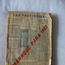 Libros antiguos: ALMANAQUE 1927 LAS PROVINCIAS DIARIO DE VALENCIA. Lote 35564593