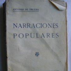 Libros antiguos: NARRACIONES POPULARES. DE TRUEBA, ANTONIO. 1874. Lote 35594707