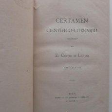 Libros antiguos: CERTÁMEN CIENTÍFICO-LITERARIO REUS 1878 / ANUARIO-GUIA Y ALMANAQUE REUS 1905. Lote 35638292