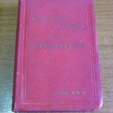 Libros antiguos: ENCICLOPEDIA ARTÍSTICA. GUÍA DE BARCELONA. 1908.. Lote 35638431