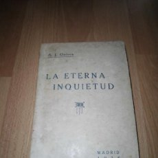 Libros antiguos: LA ETERNA INQUIETUD ANTONIO JUAN ONIEVA EDIT.MAGISTERIO MADRID 1926. Lote 35643843