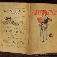 Libros antiguos: CALENDARI ¡CU-CUT! PARA EL 1912. . Lote 35658682