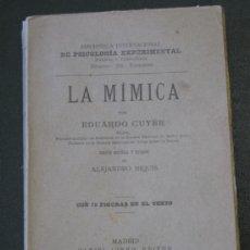 Alte Bücher - LA MIMICA - EDIC. 1906. LIBRO DE INTERES PARA ACTORES Y PINTORES. - 35668185