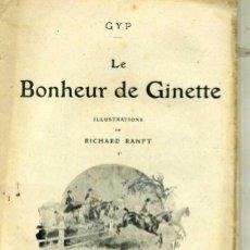 Libros antiguos: GYP : LE BONHEUR DE GINETTE (C. 1914) ILUSTRADO. Lote 35672486