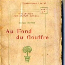 Libros antiguos: GEORGES OHNET : AU FOND DU GOUFFRE (1898). Lote 35672802